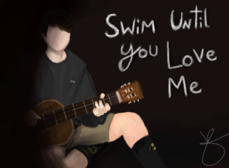 Swim Until You Love Me