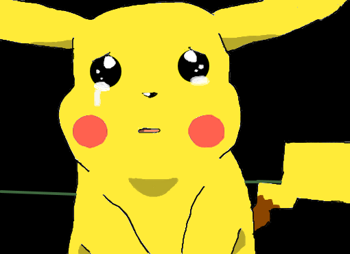 Don\' t cry Pikachu ;/
