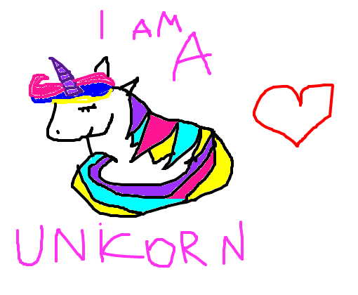 You are unicorn? because...i am!!