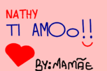 Nathy te amo,by: Mamys*-*