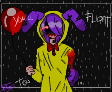 ~You'll Float Too~[Ft. Bonnie]