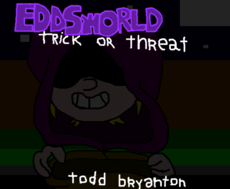 Eddsworld - Trick Or Threat?