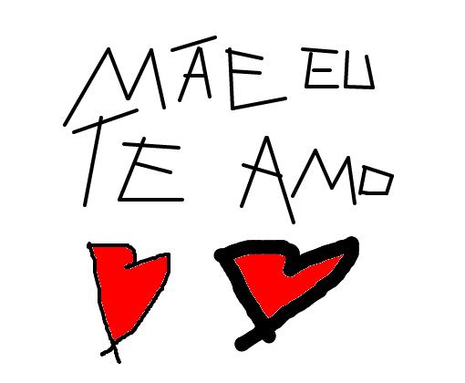 Mae Eu Te Amo Desenho De Saymon123 Gartic