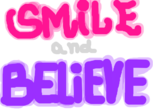 Smile and Believe %5